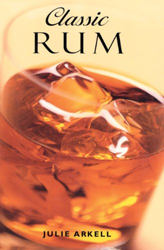 9781853752988: Classic Rum (Classic drinks series)
