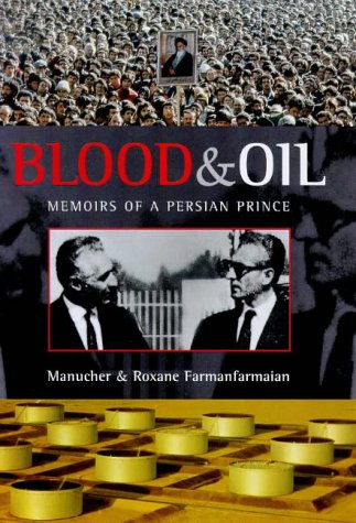 9781853753060: Blood and Oil: Memoirs of a Persian Prince