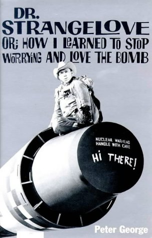 9781853753107: Dr. Strangelove: Or, How I Learned to Stop Worrying and Love the Bomb (Film Ink Series)