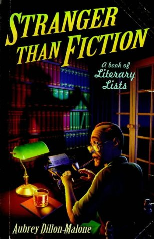 9781853753275: Stranger Than Fiction: A Book of Literary Lists