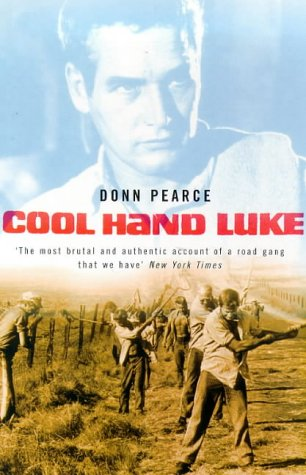 an analysis of the theme of hope in cool hand luke by donn pearce By an incisive and enlightening analysis of the main keeps his eye on cool hand luke donn pearce's acclaimed novel, and.