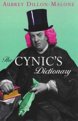 Cynic's Dictionary: Dillon-Malone, Aubrey