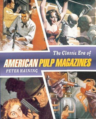 9781853753886: The Classic Era of the American Pulp Magazine