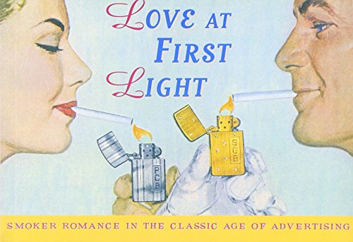 9781853754401: Love at First Light: Smoker Romance in the Classic Age of Advertising (Ad Nauseum)