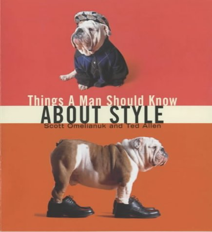 9781853754418: Things a Man Should Know About Style