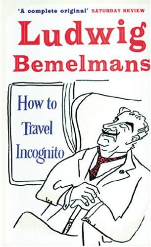 9781853755217: How to Travel Incognito (Prion Humour Classics)