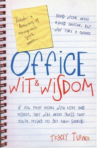 Office Wit and Wisdom (Paperback): Tracey Turner