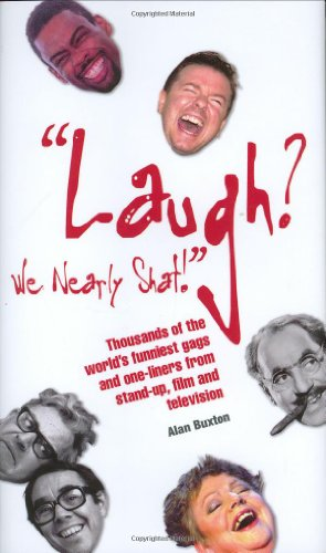 Laugh? We Nearly Shat: Alan Buxton