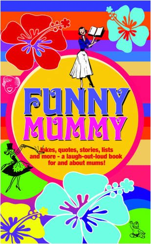 Funny Mummy: Mike Haskins; Clive Whichelow