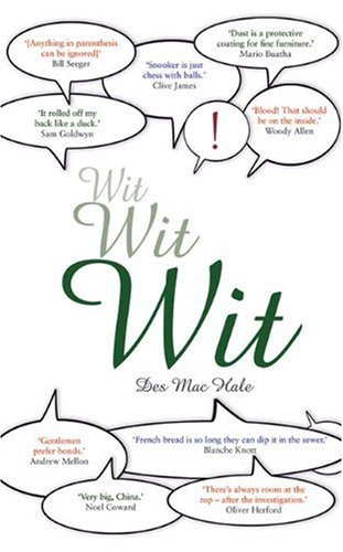 Wit Wit Wit (1853757136) by MacHale, Des