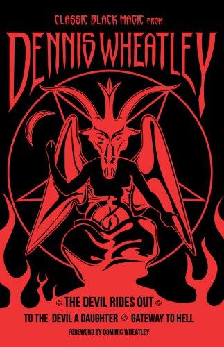 Classic Black Magic from Dennis Wheatley: The: Wheatley, Dennis
