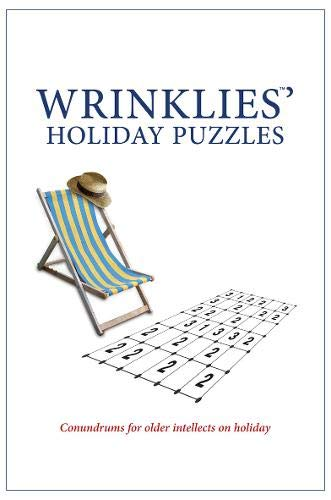 Wrinklies' Holiday Puzzles: Conundrums for Older Intellects