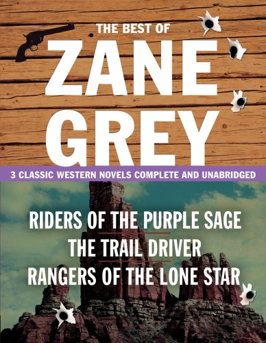 The Best of Zane Grey: Riders of