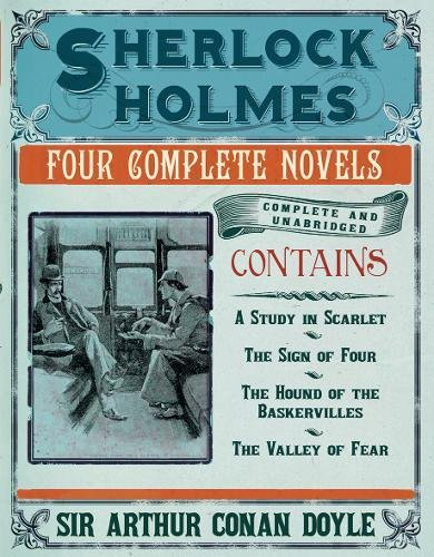 9781853758881: Sherlock Holmes: The Novels: The Complete and Unabridged Novels