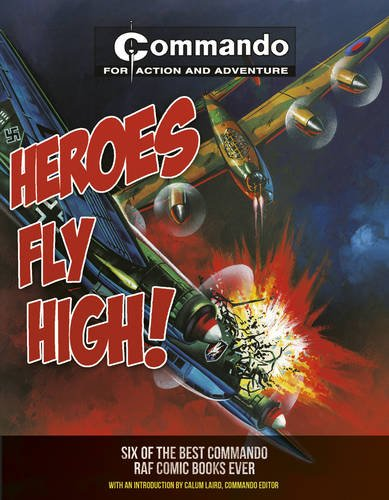 9781853758997: Heroes Fly High!: Six of the Best Commando RAF Comic Books Ever