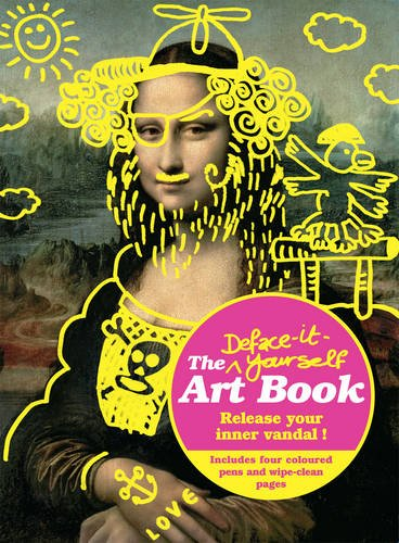 9781853759079: The Deface It Yourself Art Book: Release Your Inner Artist, Critic or Vandal