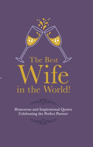 The Best Wife in the World: Humorous: Malcolm Croft