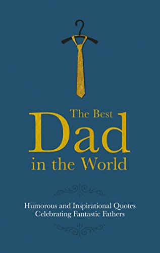 The Best Dad in the World (Gift: Malcolm Croft