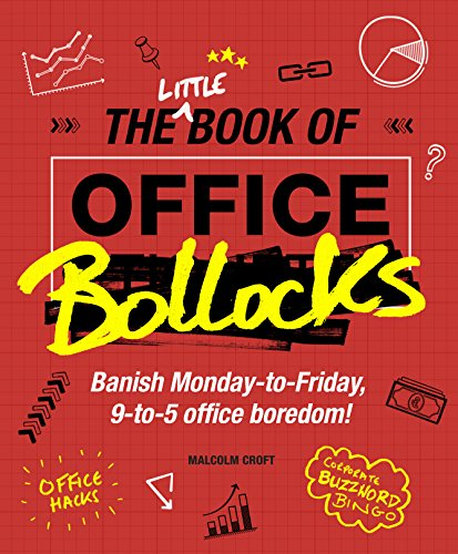 The Little Book of Office Bollocks: Malcolm Croft
