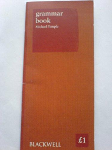Grammar Book: Michael Temple