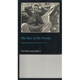 The Face of the Enemy. British Photographers in Germany 1944-1952: Caiger-Smith, Martin