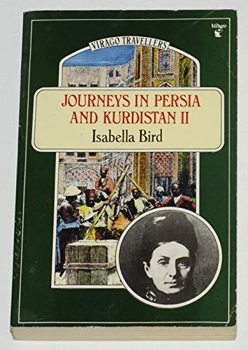 Journeys in Persia and Kurdistan: v.2: Vol: Isabella L. Bird