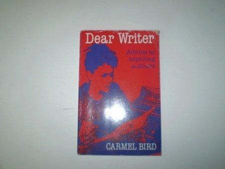 9781853811111: Dear Writer