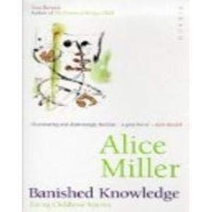 9781853811548: Banished Knowledge: Facing Childhood Injuries