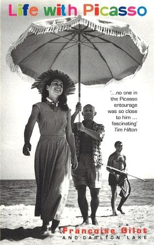 Life With Picasso: Gilot, Francoise; Lake,