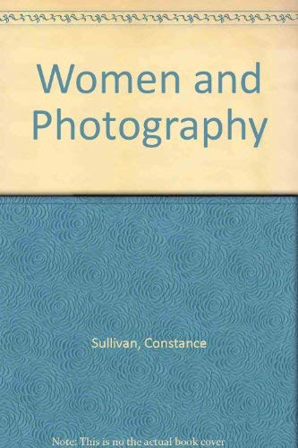 9781853812385: Women And Photography