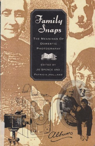 9781853812705: Family Snaps: The Meanings of Domestic Photography