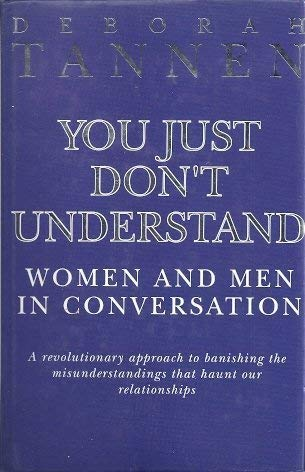 9781853813818: You Just Don't Understand: Women and Men in Conversation