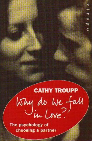 9781853814396: Why Do We Fall in Love?: Psychology of Choosing a Partner