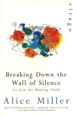 9781853814617: Breaking Down the Wall of Silence: To Join the Waiting Child