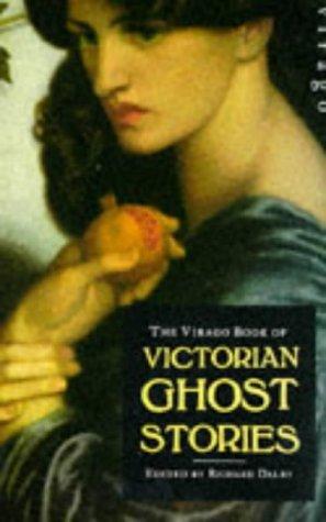 Virago Victorian Ghost Stories: Dalby, Richard