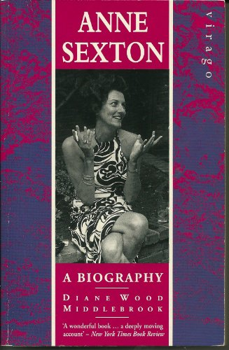 9781853815102: Anne Sexton: A Biography