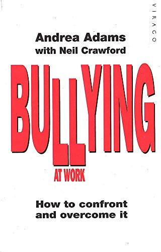 9781853815423: Bullying at Work: How to Confront and Overcome it