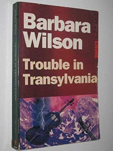 Trouble In Transylvania (9781853816123) by Barbara Wilson