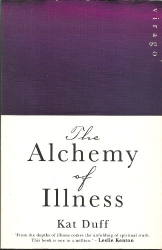 9781853817519: The Alchemy of Illness