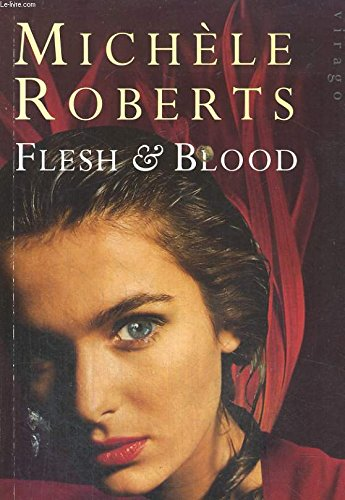 Flesh and Blood (185381752X) by Roberts, Michele