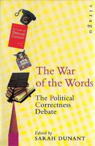 9781853818349: The War of the Words: The Political Correctness Debate.