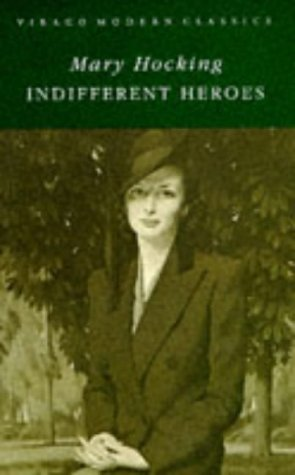 Indifferent Heroes: Hocking, M.