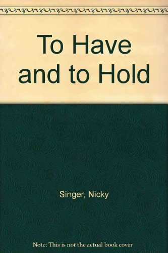 9781853818493: To Have and to Hold
