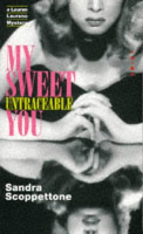 My Sweet Untraceable You (VMC): Scoppettone, Sandra
