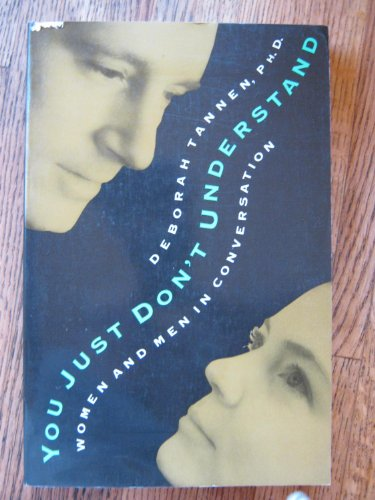 9781853819650: You Just Don't Understand: Women and Men in Conversation
