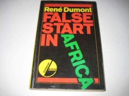 False Start in Africa (Earthscan library): Dumont, Rene