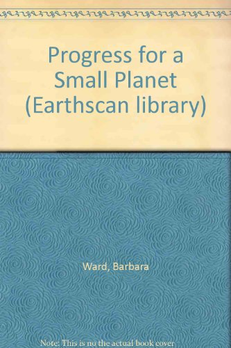 9781853830280: Progress for a Small Planet (Earthscan library)