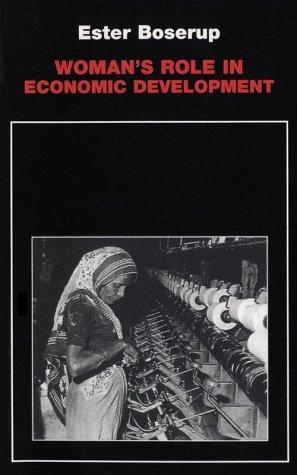 Woman's Role Economic Development: Boserup, Ester