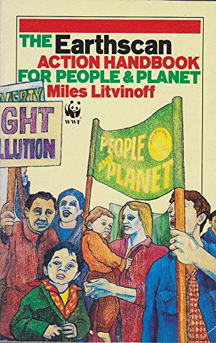 The Earthscan Action Handbook for People and Planet (WWF): Litvinoff, Miles