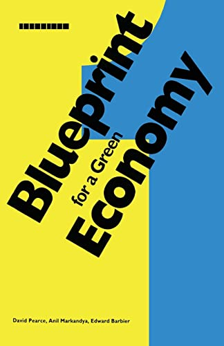 Blueprint for a Green Economy: David W. Pearce